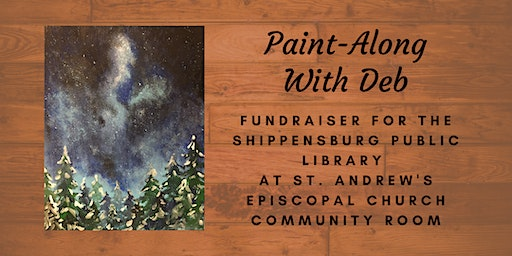 Winter Forest Night Paint-Along Benefiting the Shippensburg Library
