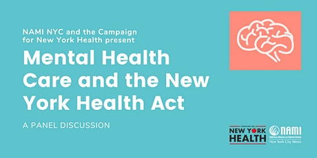 Mental Health Care and the New York Health Act: A Panel Discussion tickets