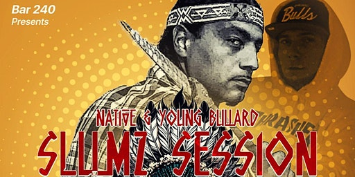 Slumz Session! Performing live Native, Young Bullard & others