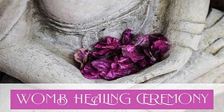 Womb Healing Ceremony + Women's Circle tickets