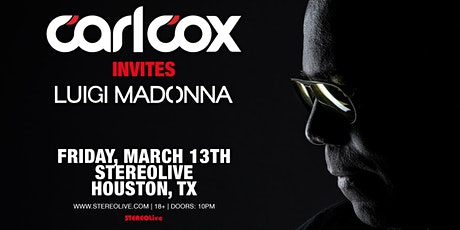 Carl Cox Invites - Stereo Live Houston tickets