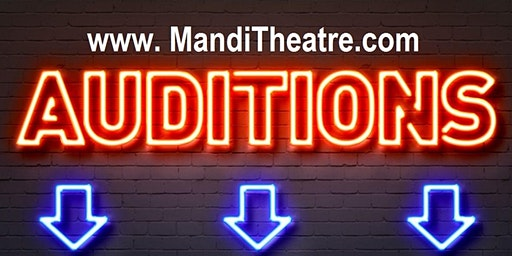 MANDI THEATER  - Auditions  for the year 2020