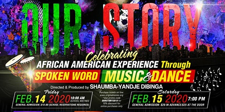Our Story! Celebrating the African American Experience tickets