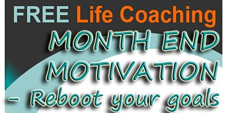 Free Speed Coaching Event: Month End Motivation - Reboot Your Goals with Dr Gary Wood (Feb 2020) tickets