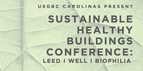 USGBC South Carolina: Sustainable Healthy Buildings Conference tickets