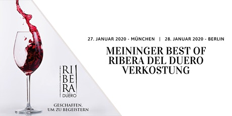 Meininger Best Of Ribera del Duero in München Tickets