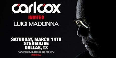 Carl Cox Invites - Stereo Live Dallas tickets