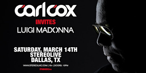 Carl Cox Invites - Stereo Live Dallas