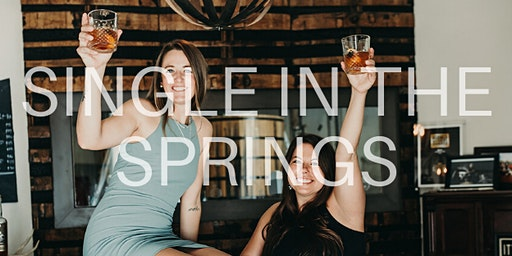 Single in the Springs: Sunday Funday with Distillery 291