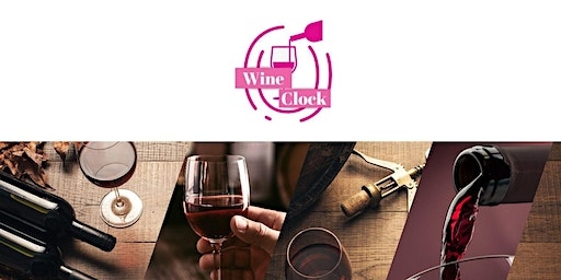 Wine O Clock Launch Party & Wine Tasting!