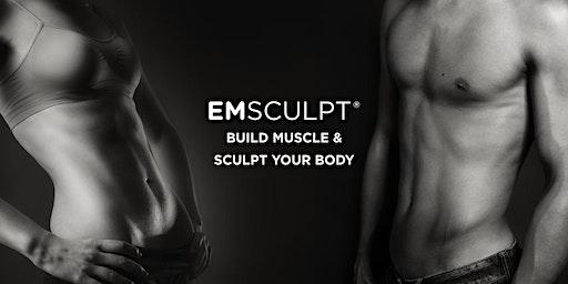 Build Muscle  & Sculpt Your Body | Emsculpt Event