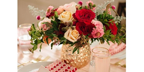 Galentine's Day Cocktails and Centerpieces  (02-12-2020 starts at 6:00 PM) tickets