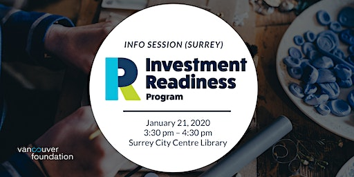 Vancouver Foundation Investment Readiness Program Info Session (Surrey)