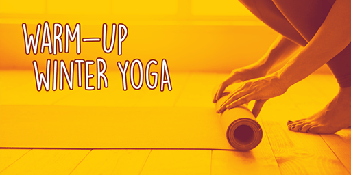 Warm-Up Winter Yoga 2020!