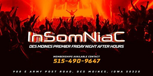 Copy of Des Moines' Premier Friday Night After Hours at Insomniac Lounge
