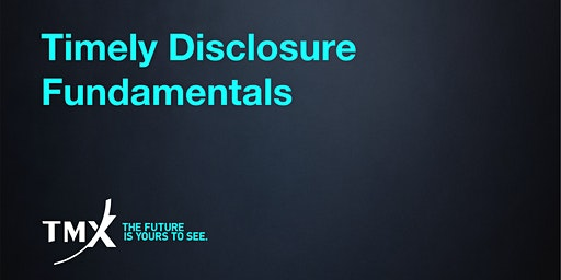 Timely Disclosure Fundamentals - Toronto