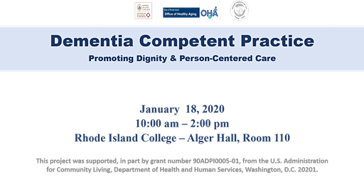 Dementia Competent Practice: Promoting Dignity & Person Centered Care