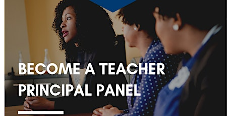 Become a Teacher Session Part 3: Principal Panel on Communicating with Parents & Students tickets