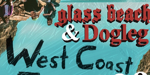 Glass Beach & Dogleg with support from Just at Programme Skate Fullerton OC