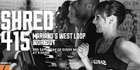 Free Shred415 + Mariano's West Loop Workout and Party tickets