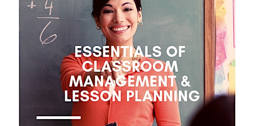 Become a Teacher Session Part 2: Classroom Management & Lesson Planning