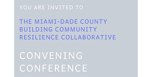 The MDC Building Community Resilience Collaborative Convening Conference