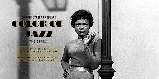 Cotton To Caviar - In The World of Eartha Kitt