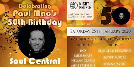 Soul Central Celebrating Paul Mac's 50th Birthday tickets