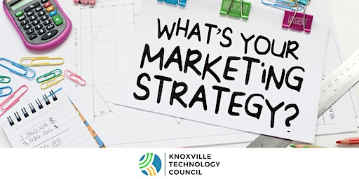 Marketing for Tech - Lunch & Learn with Knoxville AMA