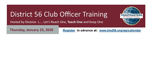 District 56 Division L  Club Officer Training -The Woodlands   (6pm-8:45pm)