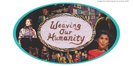 Weaving Our Humanity tickets