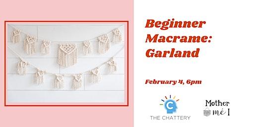 Beginner Macrame: Garland