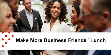 Oct 16 | Make More Business Friends Lunch tickets
