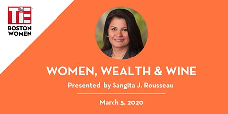 TiE Boston | Women, Wealth and Wine tickets