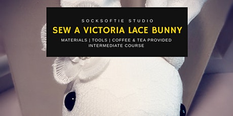 Sew a Victorian Lace SVL Bunny Event tickets