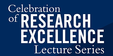 Celebration of Research Excellence Lecture- Prof. Jason Weir@noon tickets