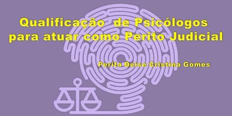 Curso de Qualificação  de Psicólogos para atuar como Perito Judicial ingressos