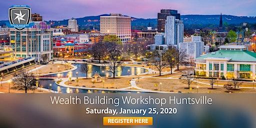 Wealth Building Workshop - Huntsville, AL
