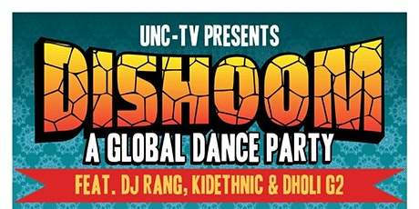DISHOOM-Global Dance Party featuring DJ Rang & PBS's No Passport Required tickets
