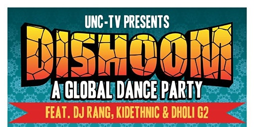 DISHOOM-Global Dance Party featuring DJ Rang & PBS's No Passport Required
