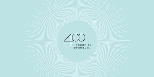 400 MARGUERITE BOURGEOYS: MÉMOIRE VIVANTE / LIVING NARRATIVE