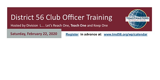 District 56 Div. L  Club Officer Training -College  Station   (10am-1:45pm)