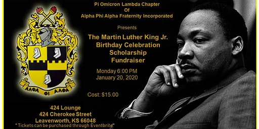 The Martin Luther King Jr.  Birthday Celebration Scholarship Fundraiser