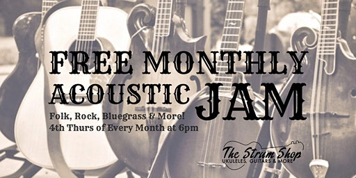 Free Monthly Acoustic Jam