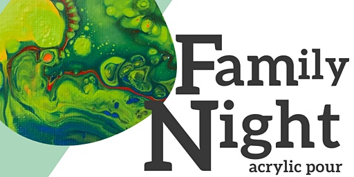 Family Night - February