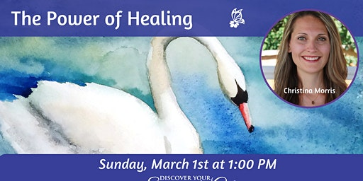 The Power of Healing with Christina Morris