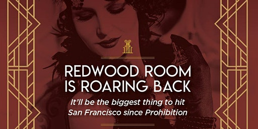 Redwood Room & The Clift Celebration