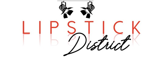 Lipstick District: A Career Kiss and Tell