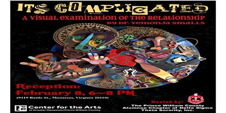 "PWCAC-DST Hosts a Black History Month Art Exhibit Opening Reception: ""It's Complicated: A Visual Examination of the Relationship."" tickets"