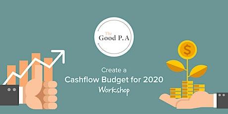 Create a Cashflow Budget for 2020 tickets